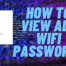 Show hidden wifi passwords