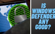 Is Windows Defender Any Good