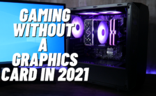 Can We Game Without a Graphics Card in 2021