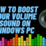 boost audio windows 10